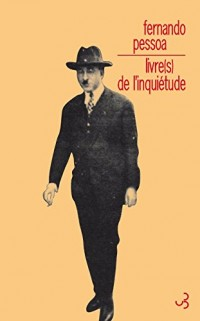 Livre(s) de l'inquiétude : Vicente Guedes ; Baron de Teive ; Bernardo Soares
