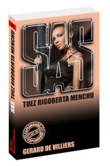 SAS 110 Tuez Rigoberta Menchu [Poche]