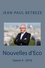 Nouvelles d'Eco: Saison 4 - 2016