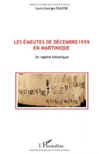 Les émeutes de décembre 1959 en Martinique : Un repère historique