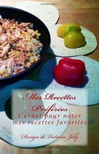 Mes recettes préférées: carnet pour noter mes recettes favorites - design 6