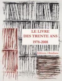 Le livre des trente ans : 1978-2008 : trente ans d'édition