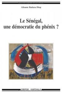 Le Sénégal, une démocratie du phénix ?