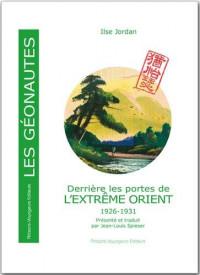 Derrière les portes de l'Extrême Orient : 1926-1931