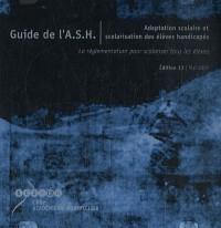 Guide de l'ASH : CD-ROM Adaptation scolaire et scolarisation des élèves handicapés