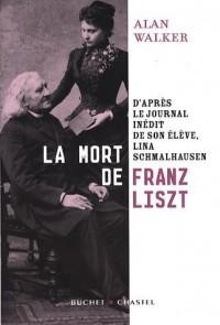 La mort de Franz Liszt : D'après le journal inédit de son élève, Lina Schmalhausen
