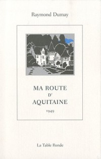 Ma route d'Aquitaine