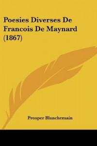 Poesies Diverses de Francois de Maynard (1867)
