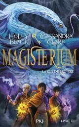 Magisterium - tome 3 la cle de bronze