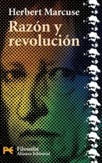 Razon y revolucion / Reason and Revolution: Hegel y el surgimiento de la teoria social / Hegel and the Rise of Social Theory