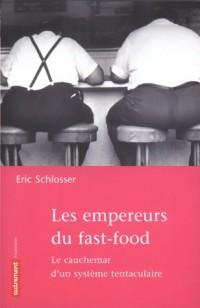 Les empereurs du Fast-Food : Le cauchemar d'un système tentaculaire