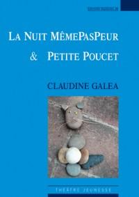 La Nuit Memepaspeur & Petite Poucet