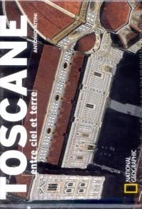 Toscane : Entre ciel et terre