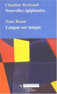 Nouvelles épiphanies : Langue sur langue