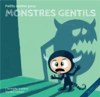 Petits Contes pour Monstres Gentils