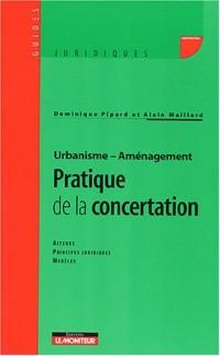 Pratique de la concertation - Urbanisme Aménagement