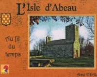 L'Isle d'Abeau au fil du temps