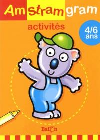 Amstramgram activités Koala : 4/6 ans