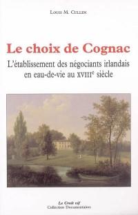 Le choix de Cognac