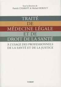 Traité de médecine légale et de droit de la santé