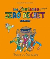 Les Zenfants zéro déchet - Ze Mission