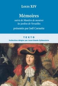 Mémoires : Suivis de Manière de visiter les jardins de Versailles