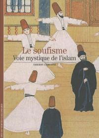 Le soufisme : Voie mystique de l'Islam