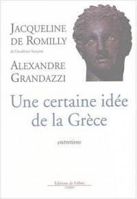 Une certaine idée de la Grèce