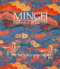 MINGEI: Japanese Folk Art from the Brooklyn Museum Collection