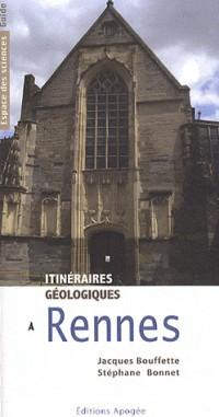 Itinéraires geologiques a rennes