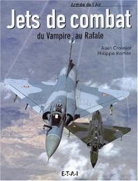 Jets de combat : Du Vampire au Rafale