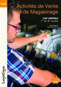 CAP VMPREA 1ère et 2ème années - (Pochette) : Activites de vente et de magasinage.