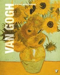 Van Gogh et le post-impressionnisme