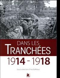 Dans les tranchées - 1914-1918