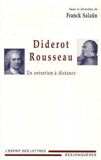 Diderot-Rousseau : Un entretien à distance