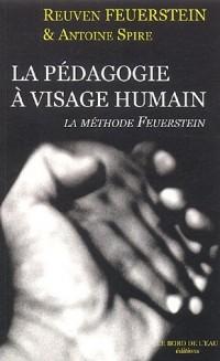La pédagogie à visage humain : La méthode Feuerstein