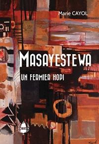 Masayestewa. un Fermier Hopi