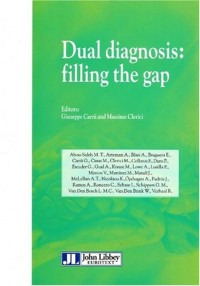 Dual diagnosis : filling the gap