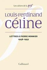 Lettres à Pierre Monnier: (1948-1952)