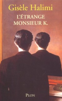 L'étrange monsieur K.