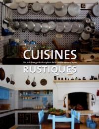 Cuisines Rustiques. un Precieux Guide du Style et de la Cuisine Venus d'Italie