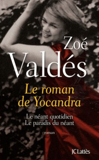 Le roman de Yocandra