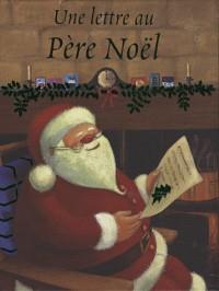 Lettre au Pere Noël (une)