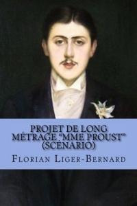 Projet de long métrage Mme Proust: Scénario