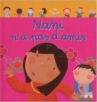 Vive la maternelle : Nani n'a pas d'amis