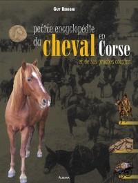 Petite encyclopédie du cheval en Corse et de ses proches cousins