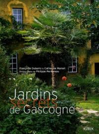 Jardins secrets de Gascogne