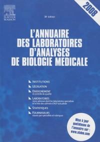 L'annuaire des laboratoires d'analyses de biologie médicale 2008