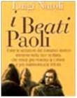 I beati Paoli. Grande romanzo storico siciliano