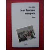 Jean Rancune, Mon Pote